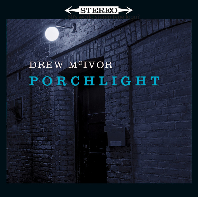 Drew McIvor_Porchlight2